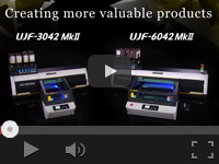 "Product introduce video: Flatbed UV-LED inkjet printers ""UJF-3042MkII"" and ""UJF-6042MkII"""